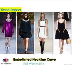 Embellished Neckline Curve #Fashion Trend for Fall Winter 2014 #Fall2014 #Fall2014Trends #FashionTrends2014