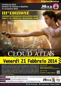 Cinema e Cultura LGBTQ Verona: CLOUD ATLAS: Venerdì 21 Febbraio @ MILK CENTER VER...