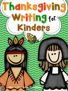 Thanksgiving Writing for Kinders. $ Filled witjh kindergarten writing activities for the Thanksgiving holiday.