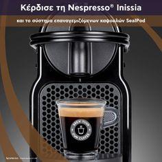 Διαγωνισμός Brew Your Own Coffee με δώρο τη μηχανή Nespresso® Inissia και το σύστημα επαναγεμιζόμενων καψουλών SealPod http://getlink.saveandwin.gr/92I