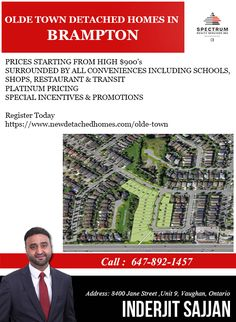 Olde Town Detached Homes In Brampton ✅ Prices Starting From High $900's ✅ Surrounded By All Conveniences Including Schools, Shops, Restaurant & Transit  ✅ Platinum Pricing ✅ Special Incentives & Promotions For More Info & Registration: Call: 647-892-1457 ( Inderjit Sajjan ) Visit: https://www.newdetachedhomes.com/olde-town #Spectrum #RealEstate #Agent #Consultant #InvestWithRight