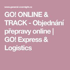 GO! ONLINE & TRACK - Objednání přepravy online   GO! Express & Logistics