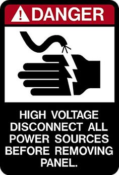 "Danger High Voltage Disconnect All Power Sources Before Removing Panel Decal Sticker Placard 2.5""W X 5""H IMakeDecalsforYou http://www.amazon.com/dp/B00M8UPE88/ref=cm_sw_r_pi_dp_5rn5ub1Q4N9XC"