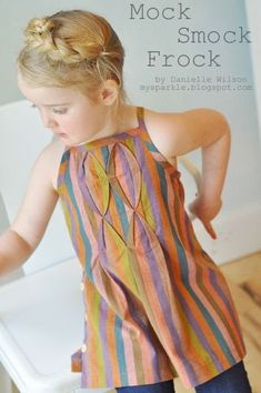Quality Sewing Tutorials: Mock Smock Frock tutorial by Danielle Wilson of My Sparkle Sewing Kids Clothes, Sewing For Kids, Baby Sewing, Dress Tutorials, Sewing Tutorials, Little Girl Dresses, Girls Dresses, Smocking Tutorial, Diy Tutorial