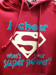 I Cheer What's your Super Power? on Etsy, $25.00