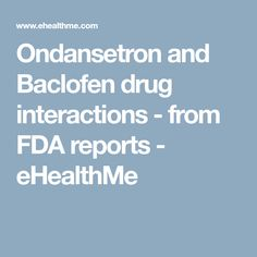 baclofen and valium drug interactions