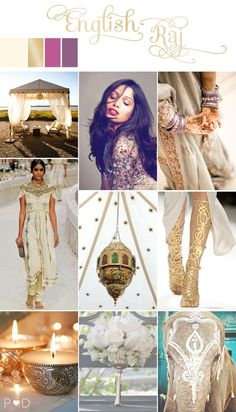 English Raj Indian bride inspiration board on www.lovemydress.net  http://www.lovemydress.net/blog/2012/07/indian-wedding-inspiration-board.html