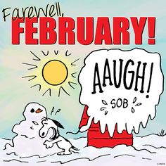 Farewell February!