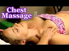Advanced Massage Therapy | Chest Massage How To | Full Body Series | Body Work Masters (4/28/13, 10 mins)
