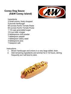Coney Dog Sauce (A&W Coney Island) More Hot Dog Recipes, Chili Recipes, Copycat Recipes, Sauce Recipes, Cooking Recipes, Crockpot Recipes, Coney Dog Sauce, Hot Dog Sauce, A&w Coney Sauce Recipe