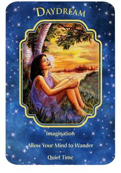 Wizard Angel Healer: Angel Dreams Oracle Cards Card for the day Agost 6 2013 DayDream