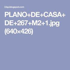 PLANO+DE+CASA+DE+267+M2+1.jpg (640×426)