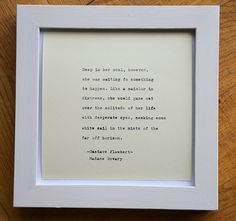 Framed Madame Bovary quote Gustave Flaubert by photoplasticon
