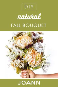 There's nothing prettier than flowers in the fall! Put together this DIY Natural Fall Bouquet from JOANN to add a touch of nature to your home or place it as a stunning centerpiece for your table. Fall Bouquets, Autumn Nature, Cream Flowers, Fall Projects, Joanns Fabric And Crafts, Thanksgiving Decorations, Holiday Decorating, Centerpiece, Touch