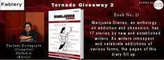 Marijuana Diaries, an anthology on addiction and obsession, has 17 stories by new and established writers. As writers introspect and celebrate addictions of various forms, the pages of this diary fill up. #TornadoGiveaway   #thebookclub