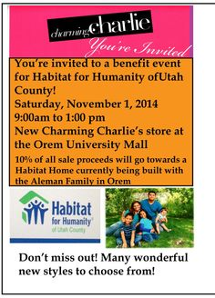 The new Charming Charlie's Store in the Orem University Mall is having a fundraiser for Habitat for Humanity of Utah County this Saturday, November 1st, from 9:00 a.m. and 1:00 p.m.  10% of all sale proceeds will go towards a Habitat home currently being built with the Aleman Family in Orem, Stop by and check out all the new styles! Please say you heard about the fundraiser from Habitat for Humanity of Utah County! Thank you!