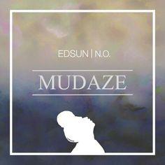 Edsun  No Compliments (MUDAZE Remix)