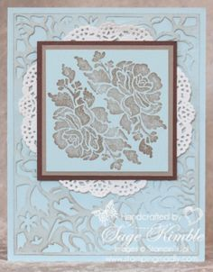 What a soft and feminine card, created by Stamping Madly with the Floral Phrases stamp set and Detailed Floral Thinlits.  The die-cut layer was lightly sponged with Sahara Sand ink to accentuate the design.