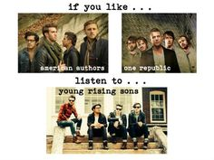 {IF YOU LIKE} american authors, one republic, then check out young rising sons