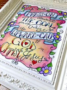 Philippians 3:14 / I Press On Toward the Goal / Scripture Art / Original Watercolor / 8x10