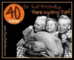 40 #Thanksgiving ideas to keep #kids busy while you cook!