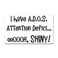 I have A.D.O.S. @Trish Naylor, @MaryJean Taylor, @Kennette Peterson, @Pierina C, @April Robertson