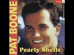 Pat Boone - Pearly Shells - YouTube
