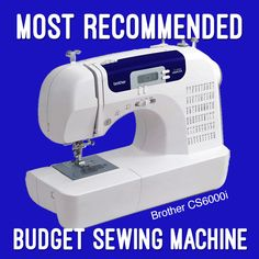 What is the best budget sewing machine? People are usually super excited to tell you about their super expensive sewing machine and how awesome it is. Because it probably is! But people are usually luke warm to recommend their budget (under $200) sewing machine. Except the owners of one machine. Every time I ask the question the overwhelming majority of positive reviews and recommendations come from happy Brother CS6000i owners.
