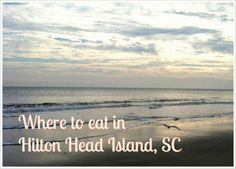 Where to eat in Hilton Head Island