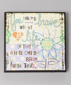 Take a look at this 'Brave' Wall Art by North American Enclosures on #zulily today!
