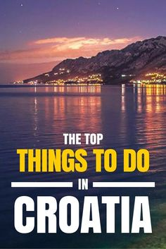 Things to do in Croatia_Things to Do_PIN