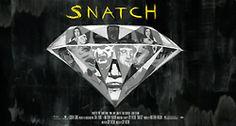Snatch by Ryan McShane