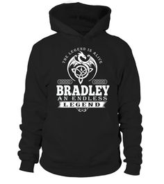 # The Legend Is Alive BRADLEY An Endless Legend .  HOW TO ORDER:1. Select the style and color you want: 2. Click Reserve it now3. Select size and quantity4. Enter shipping and billing information5. Done! Simple as that!TIPS: Buy 2 or more to save shipping cost!This is printable if you purchase only one piece. so dont worry, you will get yours.Guaranteed safe and secure checkout via:Paypal | VISA | MASTERCARD