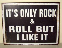 It  s Only Rock n Roll But I Like It