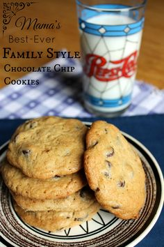Mama's Best-Ever Chocolate Chip Cookies {Family Style} Prairie Gal Cookin'