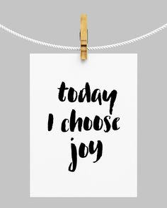 Today I Choose Joy Print, Inspirational Print, Typography Quote, Wall Decor, Motivational Poster, Scandinavian Design, Gallery Wall, 24x36 by WhitePrintDesign on Etsy