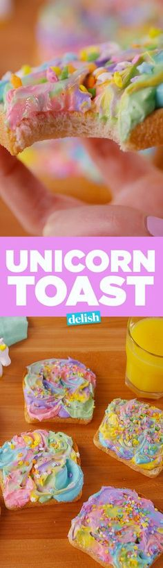 Unicorn Toast Is How To Wake Up And Feel ~*MAGICAL*~ - Delish.com