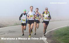AndòCorri: 27 novembre 2016, Trino (VC) - Maratona e Mezza di...