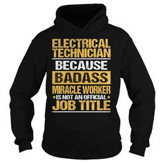 Awesome Tee For Electrical Technician T-Shirts, Hoodies. SHOPPING NOW ==► https://www.sunfrog.com/LifeStyle/Awesome-Tee-For-Electrical-Technician-93867917-Black-Hoodie.html?id=41382
