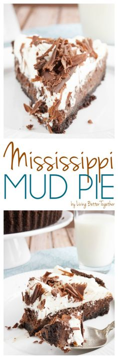 This Mississippi Mud Pie is a perfectly rich blend of chocolate and cream - lord…
