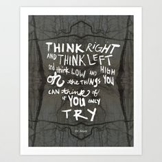 Think Right, Think Left Art Print by Holly Press - $17.68