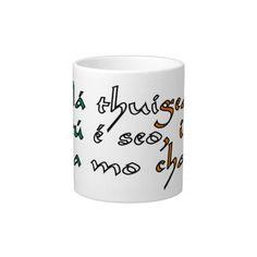 Shop Understand this, friend, Irish Large Coffee Mug created by Parleremo. Irish Language, Extra Large Coffee Mugs, Languages, Goodies, Prints, Idioms, Sweet Like Candy, Gummi Candy, Sweets