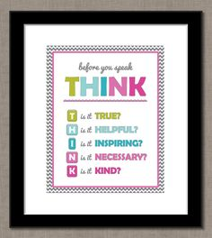 Before you speak THINK - 8x10 Printable