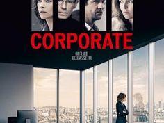 Cinéma : Corporate (critique + Concours) • Hellocoton.fr
