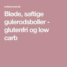 Bløde, saftige gulerodsboller - glutenfri og low carb
