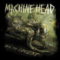 Carátulas de música Frontal de Machine Head - Unto The Locust. Portada cover Frontal de Machine Head - Unto The Locust Hard Rock, Heavy Metal, Groove Metal, Metal Albums, Machine Head, Thrash Metal, Lp Vinyl, Metal Bands, Cool Things To Buy