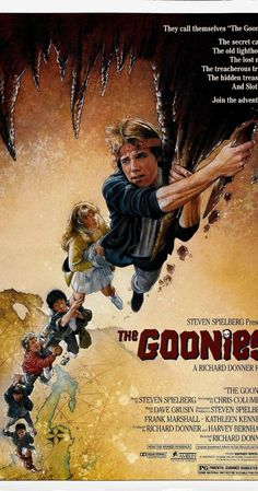 Directed by Richard Donner.  With Sean Astin, Josh Brolin, Jeff Cohen, Corey Feldman. A group of kids set out on an adventure in search of pirate treasure that could save their homes from foreclosure.
