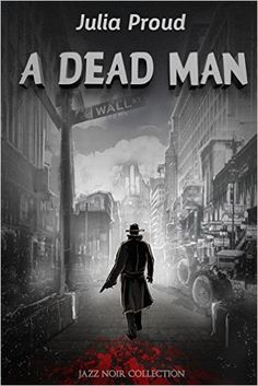 A Dead Man - Kindle edition by Julia Proud. Mystery, Thriller & Suspense Kindle eBooks @ Amazon.com.