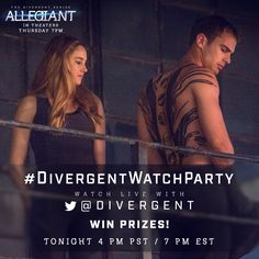 It's #DivergentWatchParty TONIGHT! Let's watch together LIVE @ 4PM PST / 7PM EST to see where it all started! Don't have a copy? Download here for a special price! Divergent Four, Divergent Movie, Divergent Insurgent Allegiant, Win Prizes, Theo James, Movies And Tv Shows, Film, Watch, Brave
