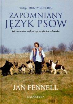 Zapomniany język psów. Jak zrozumieć najlepszego przyjaciela człowieka -   Fennell Jan , tylko w empik.com: 31,49 zł. Przeczytaj recenzję Zapomniany język psów. Jak zrozumieć najlepszego przyjaciela człowieka. Zamów dostawę do dowolnego salonu i zapłać przy odbiorze!
